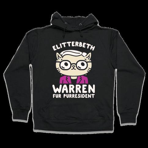 Elitterbeth Warren Fur Purresident White Print Hooded Sweatshirt
