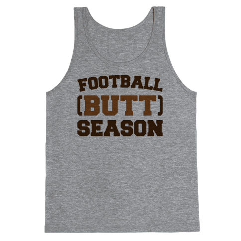 Football Butt Season Tank Top