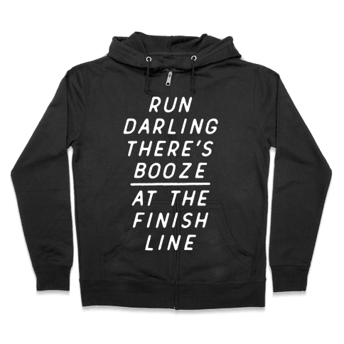 Run Darling There's Booze At The Finish Line White Zip Hoodie