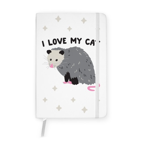 I Love My Cat Opossum Notebook