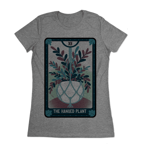 The Hanged Plant Womens T-Shirt