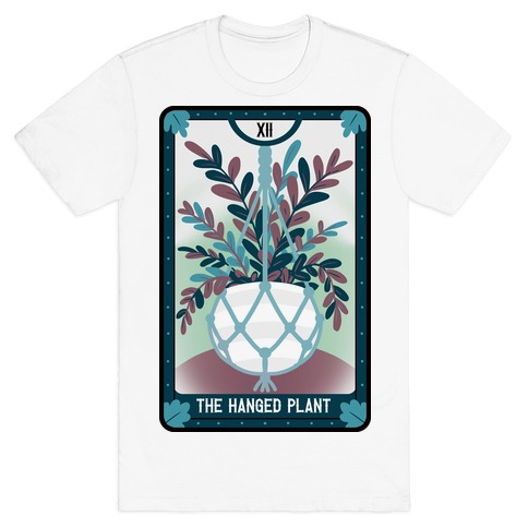 The Hanged Plant T-Shirt