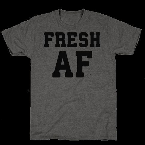 Fresh AF