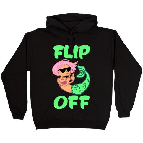 Flip Off Hooded Sweatshirt