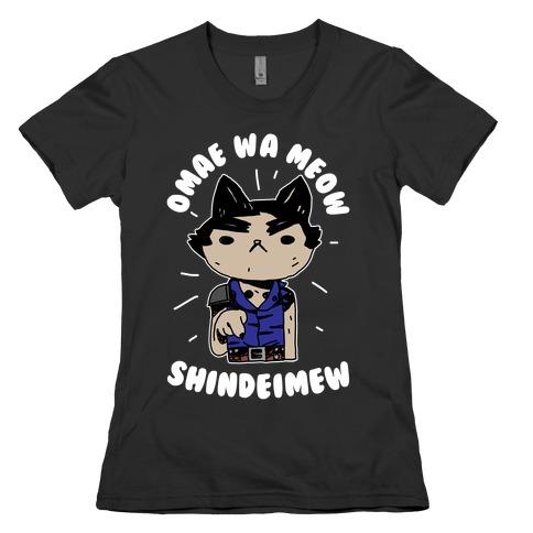Omae Wa Meow Shindeimew Womens T-Shirt