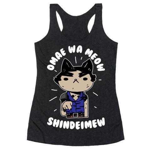 Omae Wa Meow Shindeimew Racerback Tank Top