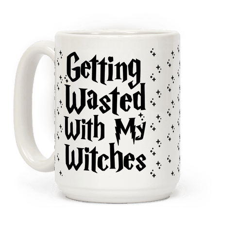 Getting Wasted With My Witches