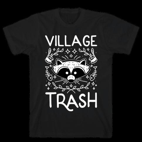 Village Trash Mens/Unisex T-Shirt