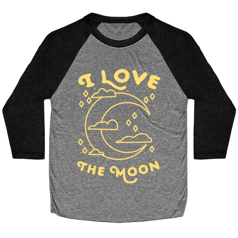 I Love The Moon Baseball Tee