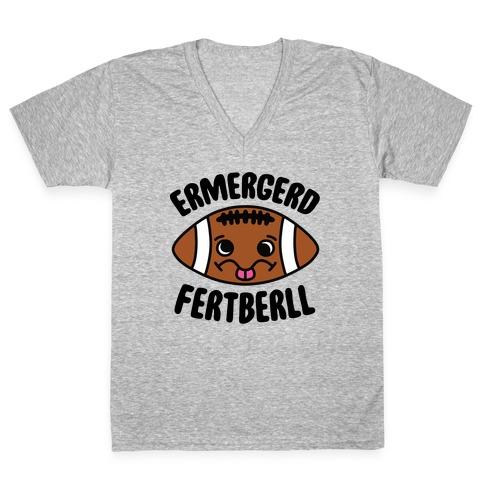 Ermergerd Fertberll V-Neck Tee Shirt
