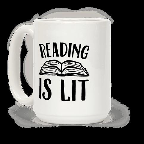Reading Is Lit Coffee Mug
