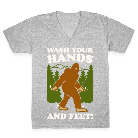 Wash Your Hands and Feet Bigfoot Parody White Print V-Neck Tee Shirt