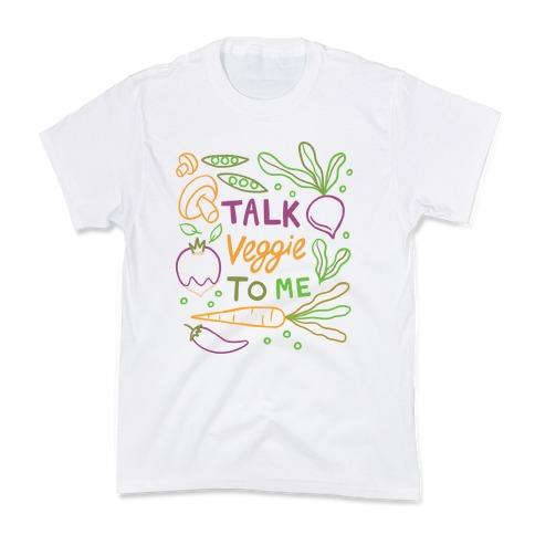 Talk Veggie To Me Kids T-Shirt