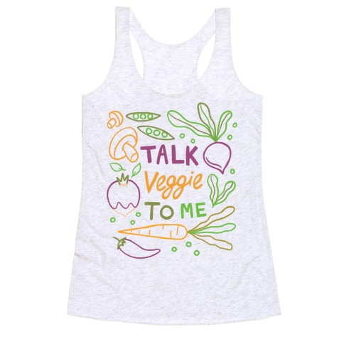 Talk Veggie To Me Racerback Tank Top