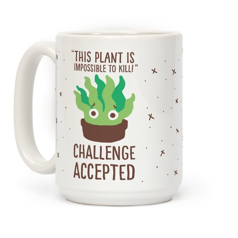 """Impossible"" to Kill Plant Coffee Mug"