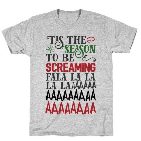 Screamin' Season T-Shirt