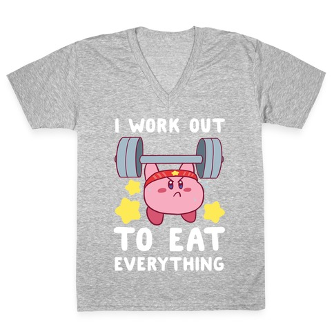 I Work Out to Eat Everything (Kirby) V-Neck Tee Shirt