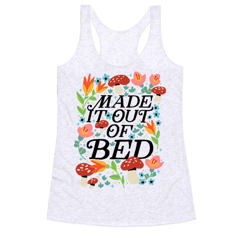 Made It Out Of Bed (Floral) Racerback Tank Top