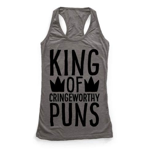King of Cringeworthy Jokes  Racerback Tank Top
