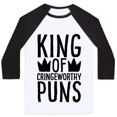King of Cringeworthy Jokes  Baseball Tee