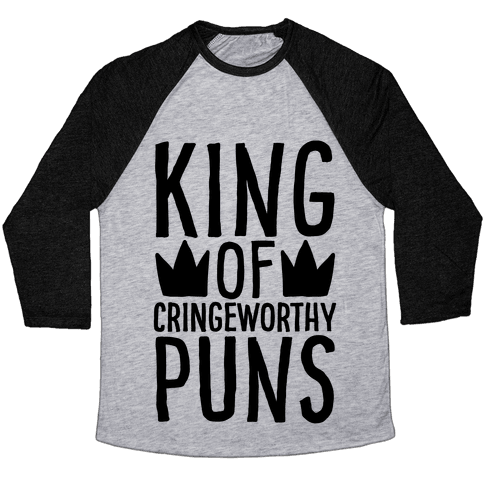 King of Cringeworthy Jokes  Baseball Tee
