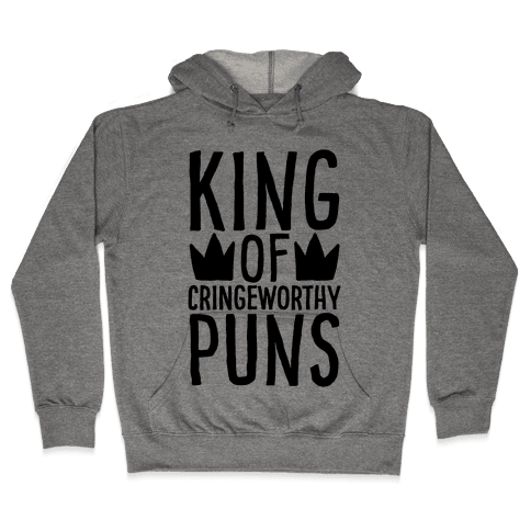 King of Cringeworthy Jokes  Hooded Sweatshirt