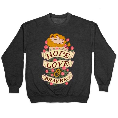 Hope Love & Bravery Pullover