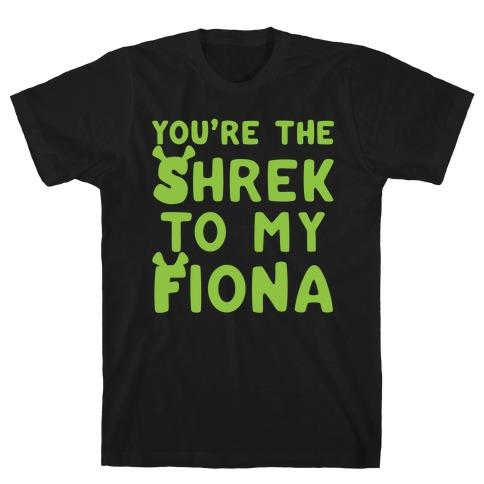 You're The Shrek To My Fiona Parody White Print T-Shirt