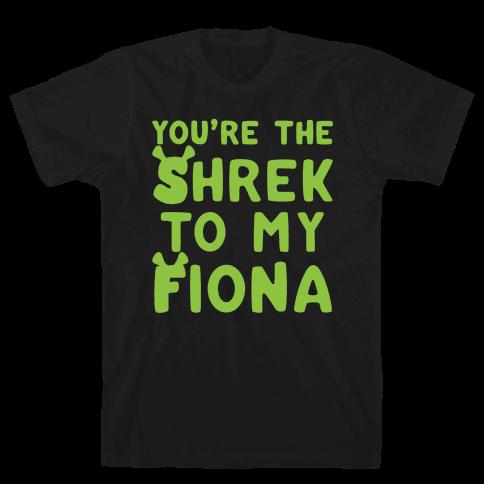 You're The Shrek To My Fiona Parody White Print Mens T-Shirt