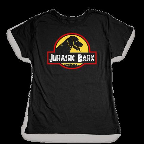 Jurassic Bark Womens T-Shirt