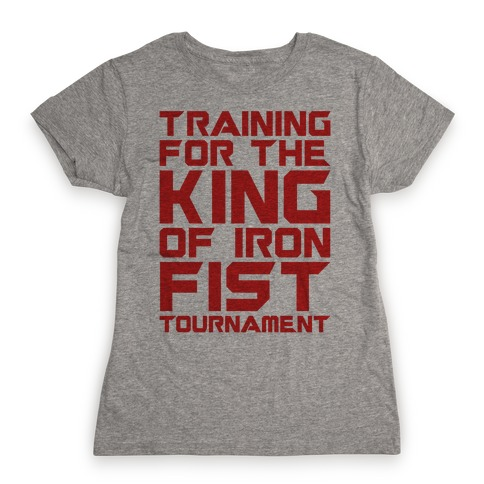 Training For The King Of Iron Fist Tournament Parody T Shirts