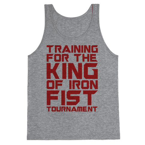 Training For The King of Iron Fist Tournament Parody Tank Top
