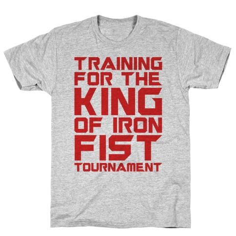Training For The King of Iron Fist Tournament Parody T-Shirt