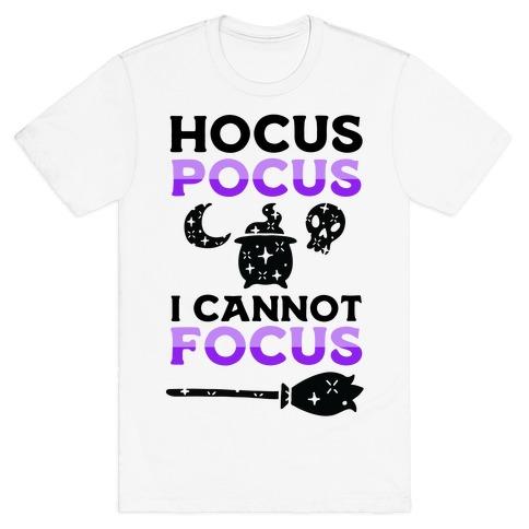 Hocus Pocus I Cannot Focus T-Shirt