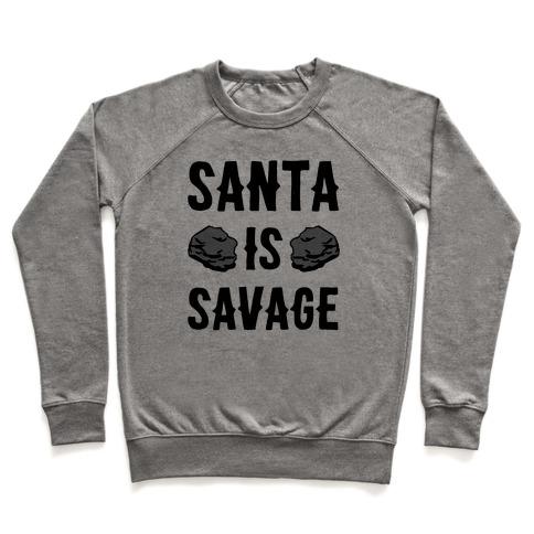 Santa Is Savage Pullover
