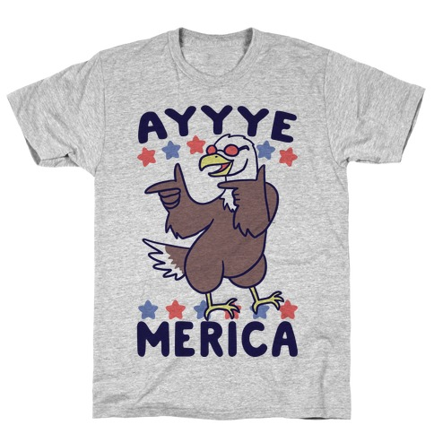 Ayyyyyye-Merica Mens/Unisex T-Shirt