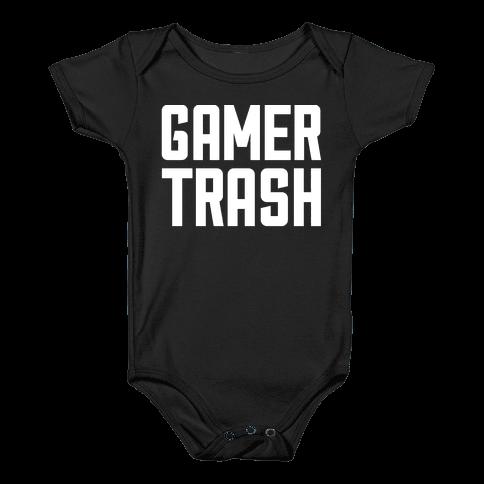Gamer Trash Baby Onesy