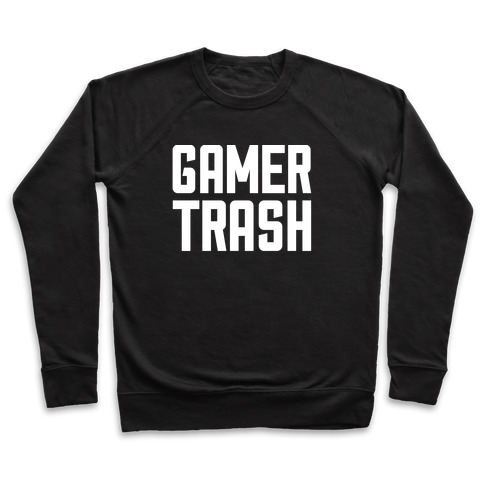 Gamer Trash Pullover