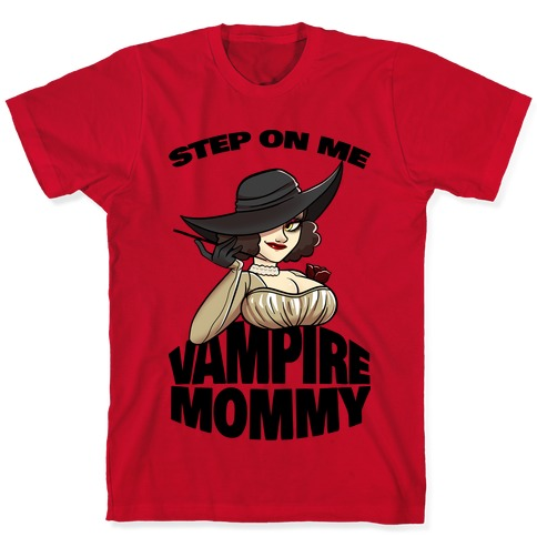 Step On Me Vampire Mommy T-Shirt