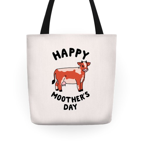 Happy Moother's Day Tote