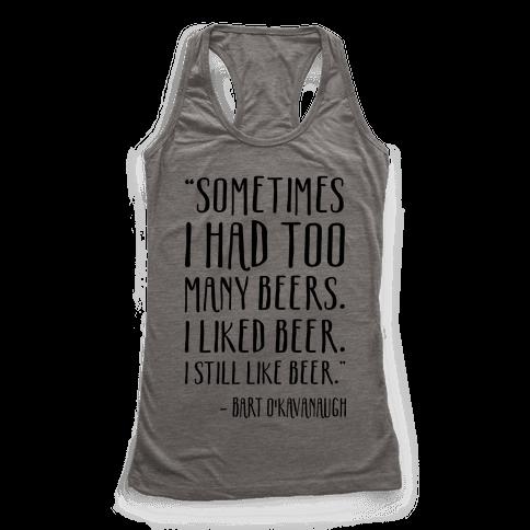 I Still Like Beer Racerback Tank Top