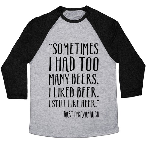 I Still Like Beer Baseball Tee