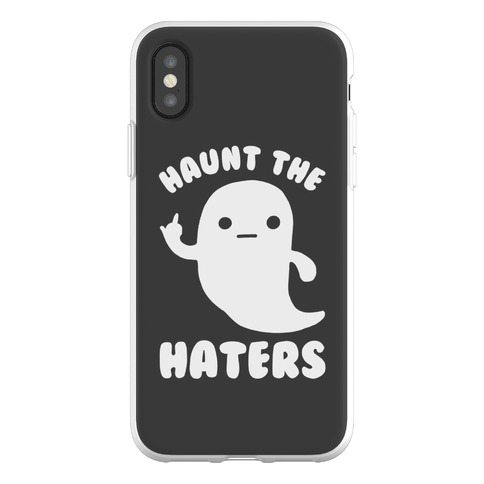 Haunt The Haters Phone Flexi-Case