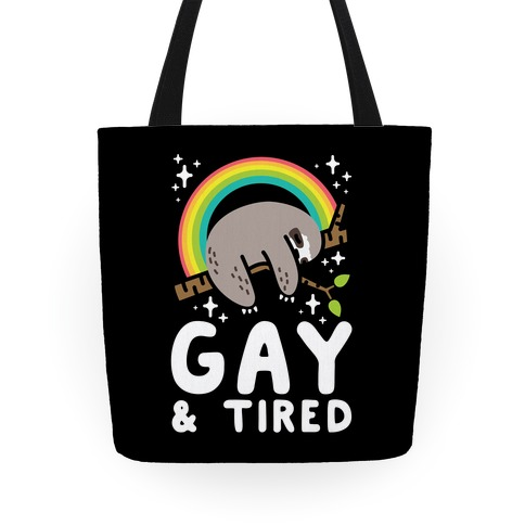 Gay and Tired Sloth Tote