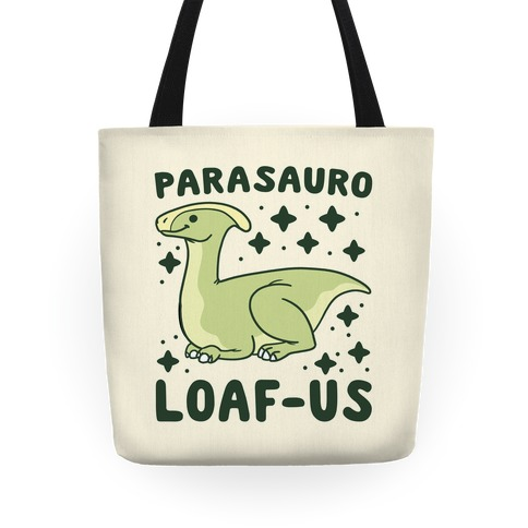Parasauro-LOAF-us Tote