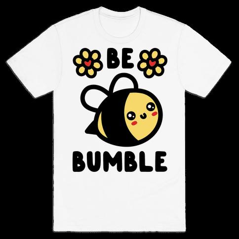 Be Bumble Mens T-Shirt