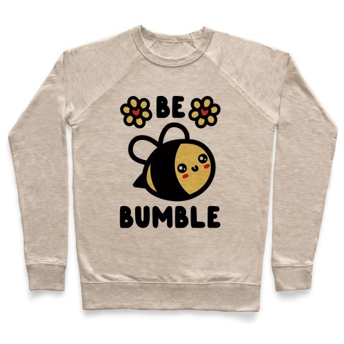 Be Bumble Pullover