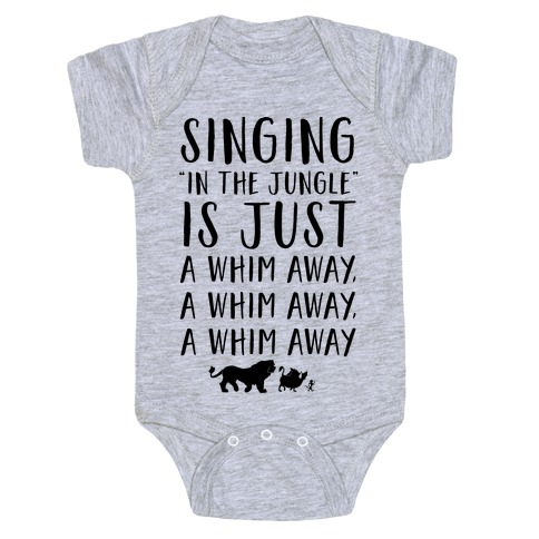 Singing In The Jungle Is Just A Whim Away Baby Onesy