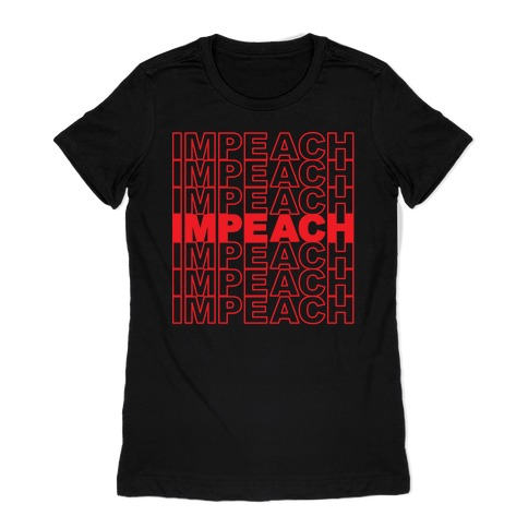 Impeach Thank You Bag Parody Womens T-Shirt