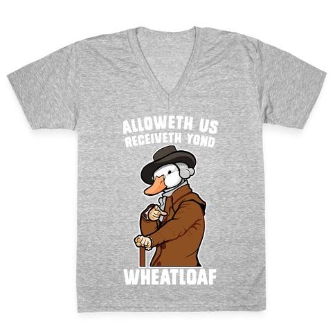 Alloweth Us Receiveth Yond Wheatloaf V-Neck Tee Shirt